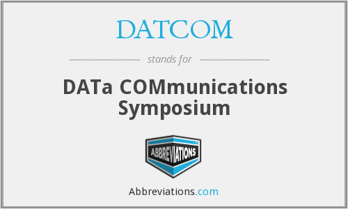 DATCOM - DATa COMmunications Symposium