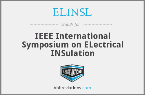 ELINSL - IEEE International Symposium on ELectrical INSulation