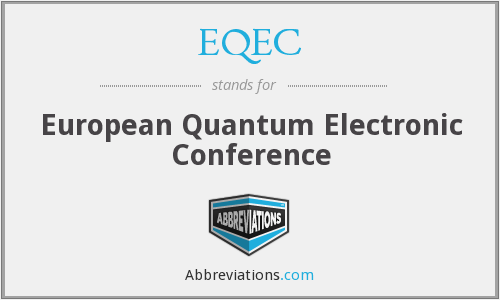 EQEC - European Quantum Electronic Conference