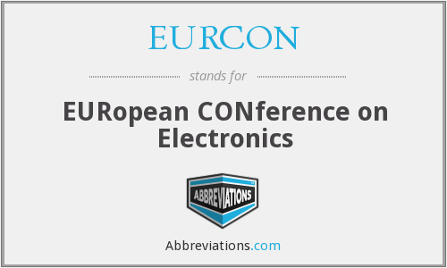 EURCON - EUROCON: European Conference on Electronics