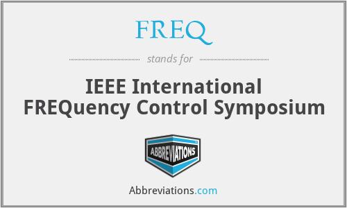 FREQ - IEEE International FREQuency Control Symposium