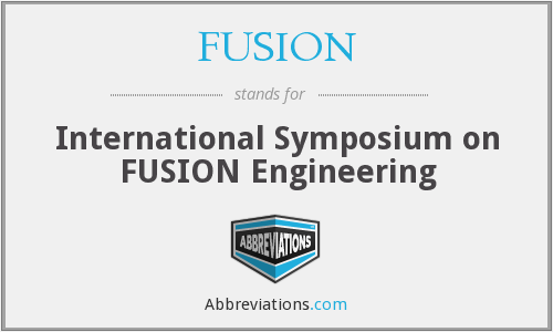 FUSION - International Symposium on Fusion Engineering