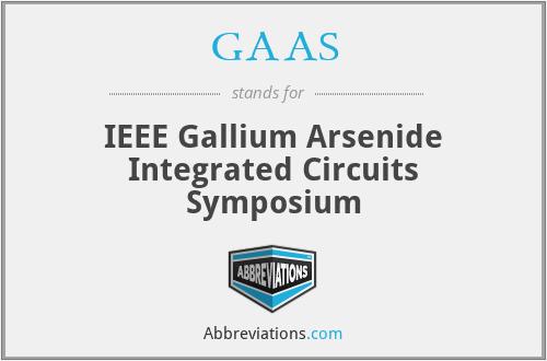 GAAS - IEEE Gallium Arsenide Integrated Circuits Symposium