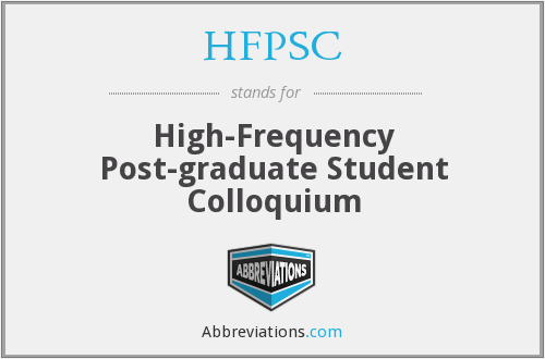 HFPSC - High-Frequency Post-graduate Student Colloquium