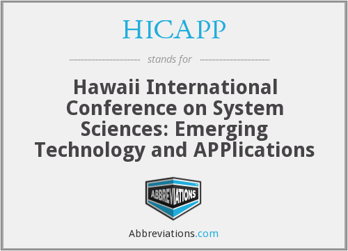 HICAPP - Hawaii International Conference on System Sciences: Emerging Technology and Applications