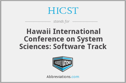 HICST - Hawaii International Conference on System Sciences: Software Track