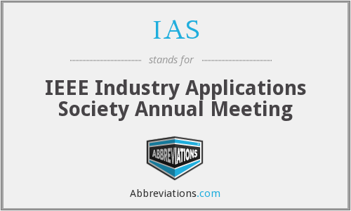 IAS - IEEE Industry Applications Society Annual Meeting
