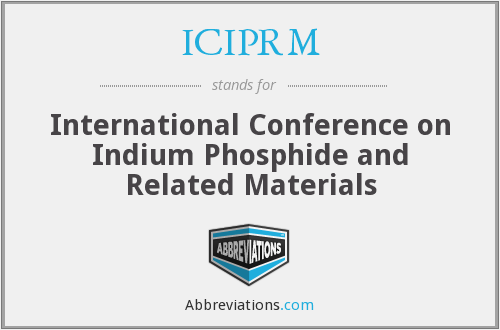 ICIPRM - International Conference on Indium Phosphide and Related Materials