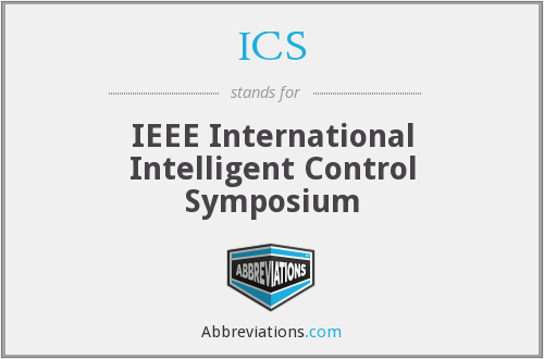 ICS - IEEE International Symposium on Intelligent Control