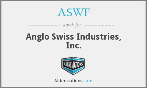 ASWF - Anglo Swiss Industries, Inc.