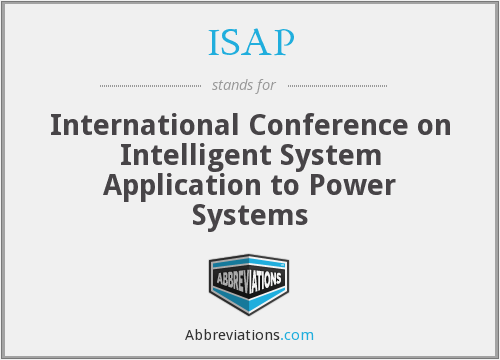 ISAP - International Conference on Intelligent System Application to Power Systems