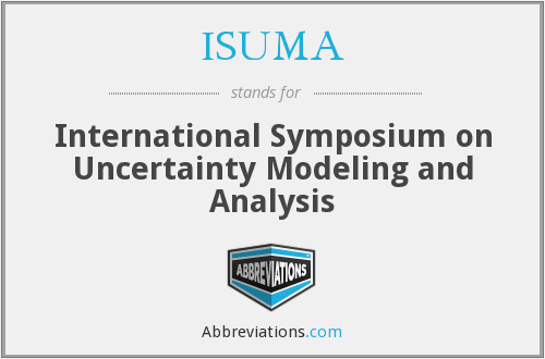ISUMA - International Symposium on Uncertainty Modeling and Analysis