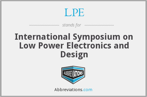 LPE - International Symposium on Low Power Electronics and Design