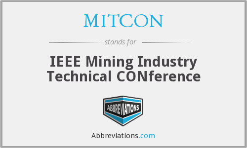 MITCON - IEEE Mining Industry Technical Conference