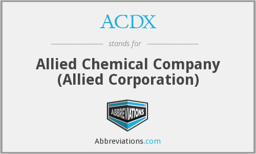ACDX - Allied Chemical Company (Allied Corporation)