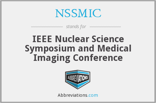 NSSMIC - IEEE Nuclear Science Symposium