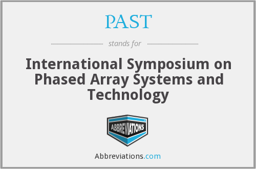 PAST - International Symposium on Phased Array Systems and Technology