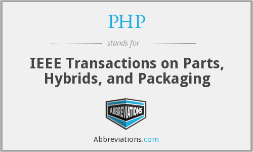 PHP - IEEE Transactions on Parts, Hybrids, and Packaging