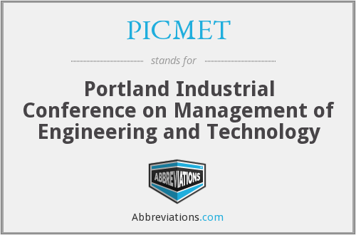 What does PICMET stand for?