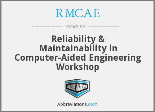 What does RMCAE stand for?