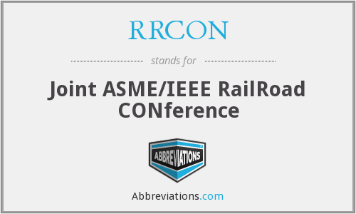 RRCON - Joint ASME/IEEE RailRoad CONference