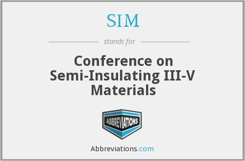SIM - Conference on Semi-Insulating III-V Materials