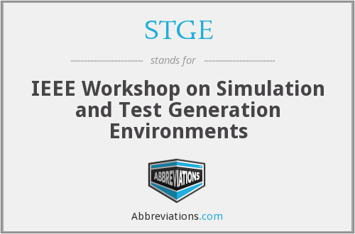 STGE - IEEE Workshop on Simulation and Test Generation Environments