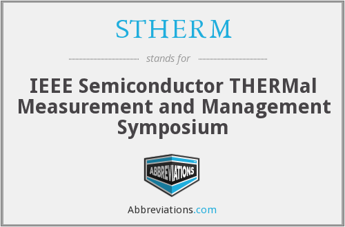 STHERM - IEEE Semiconductor THERMal Measurement and Management Symposium