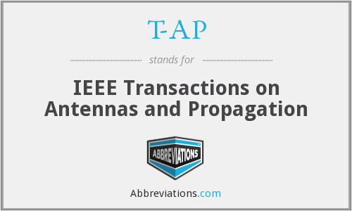 T-AP - IEEE Transactions on Antennas and Propagation
