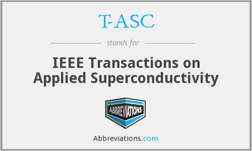 T-ASC - IEEE Transactions on Applied Superconductivity