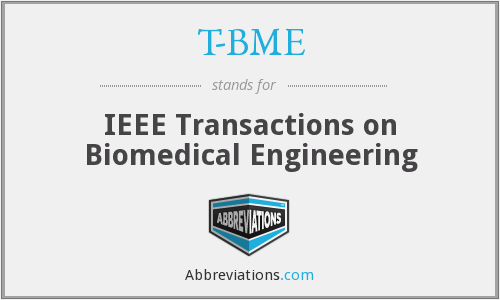 T-BME - IEEE Transactions on Biomedical Engineering