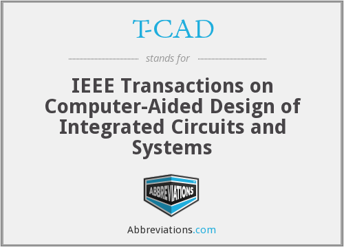 T-CAD - IEEE Transactions on Computer-Aided Design of Integrated Circuits and Systems