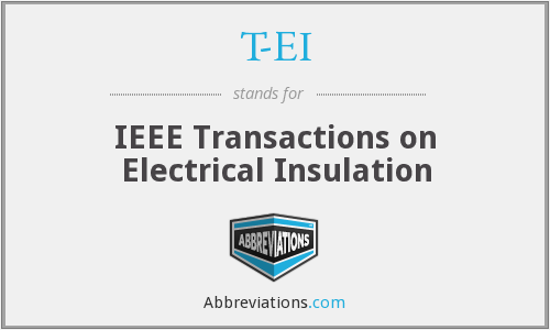 T-EI - IEEE Transactions on Electrical Insulation