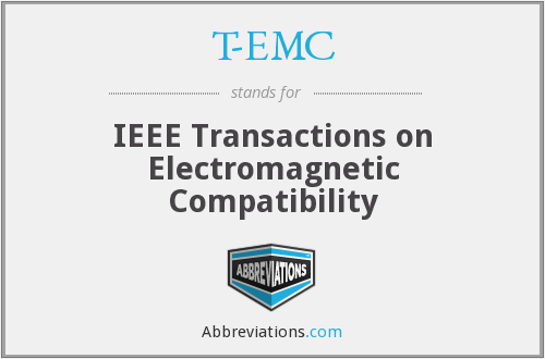 T-EMC - IEEE Transactions on Electromagnetic Compatibility