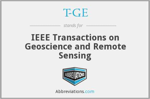 T-GE - IEEE Transactions on Geoscience and Remote Sensing