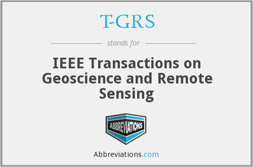 T-GRS - IEEE Transactions on Geoscience and Remote Sensing