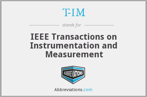 T-IM - IEEE Transactions on Instrumentation and Measurement