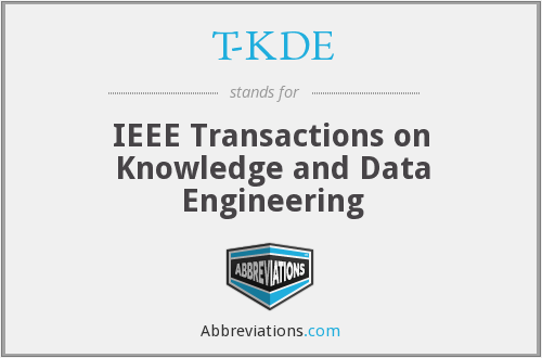 T-KDE - IEEE Transactions on Knowledge and Data Engineering