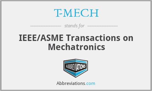 T-MECH - IEEE/ASME Transactions on Mechatronics