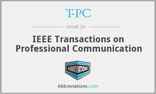 T-PC - IEEE Transactions on Professional Communication