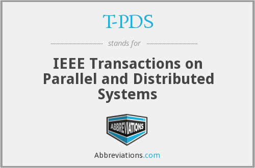 T-PDS - IEEE Transactions on Parallel and Distributed Systems