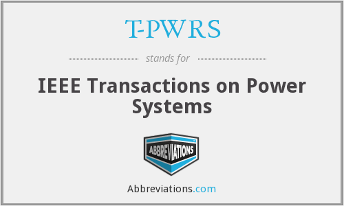 T-PWRS - IEEE Transactions on Power Systems