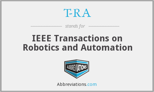 T-RA - IEEE Transactions on Robotics and Automation