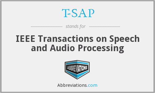 T-SAP - IEEE Transactions on Speech and Audio Processing