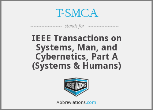 T-SMCA - IEEE Transactions on Systems, Man, and Cybernetics, Part A (Systems & Humans)