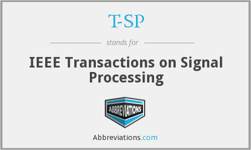 T-SP - IEEE Transactions on Signal Processing