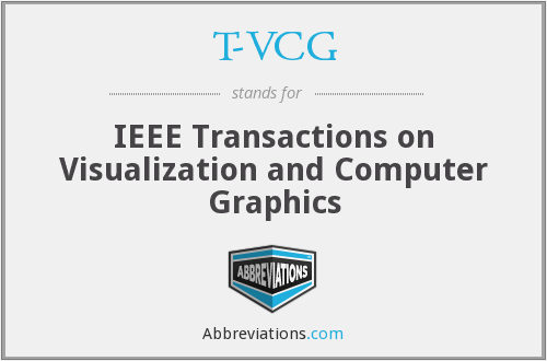 T-VCG - IEEE Transactions on Visualization and Computer Graphics