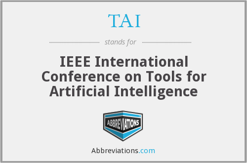 TAI - IEEE International Conference on Tools for Artificial Intelligence