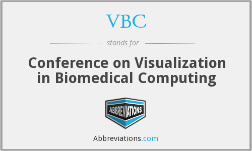 VBC - Conference on Visualization in Biomedical Computing