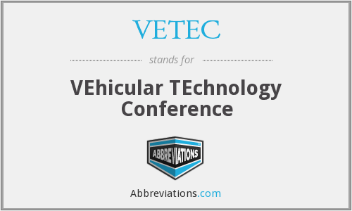 What does VETEC stand for?